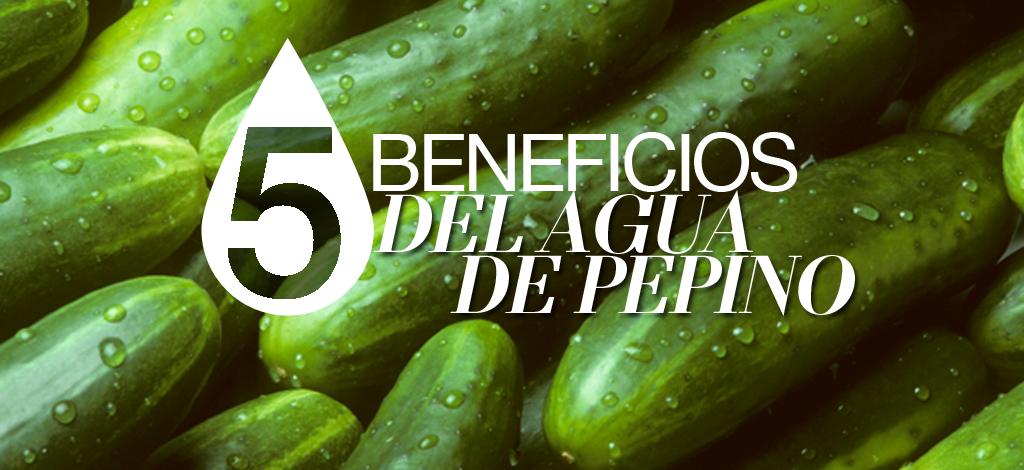 5BeneficiosAguaDePepino-SLIDER