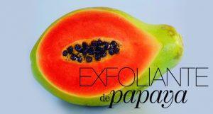 Exfoliante de papaya