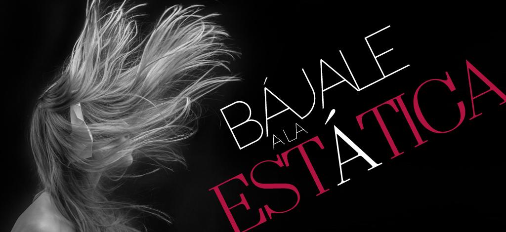 BajaleEstatica-SLIDER