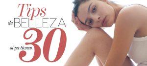 Tips de belleza a los 30
