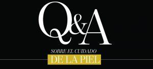 Q&A sobre el cuidado de la piel