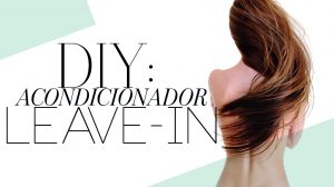 DIY: Acondicionador leave-in