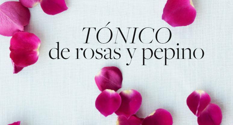 Tónico de rosas y pepino