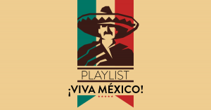 Playlist VIva Mexico