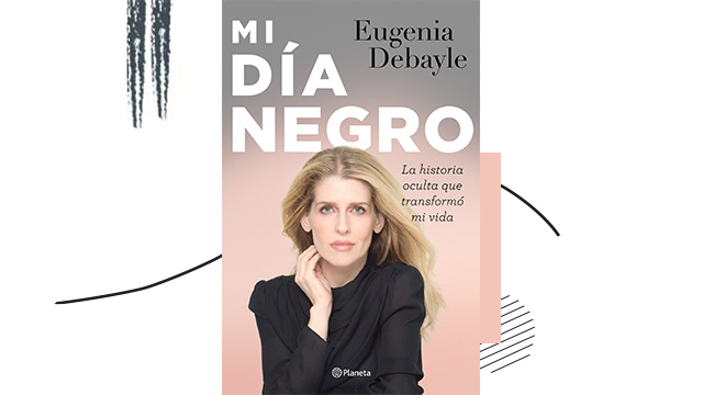 Mi Día Negro de Eugenia Debayle