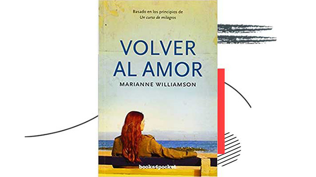 Volver al amor de Marianne Williamson
