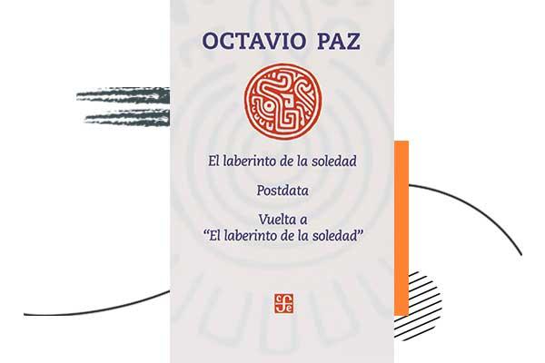 El laberinto de la soledad por Octavio Paz