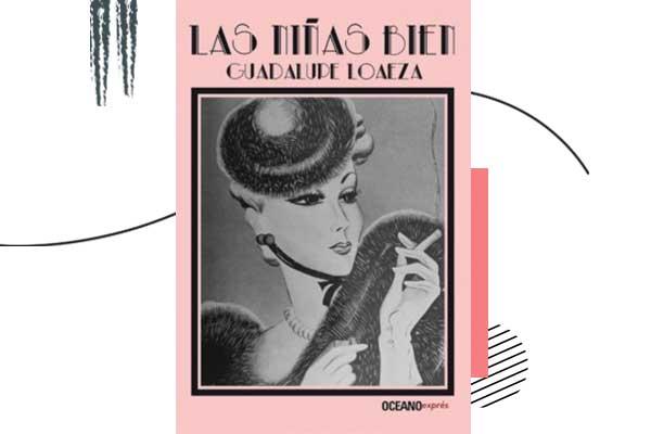 Las niñas bien de Guadalupe Loaeza